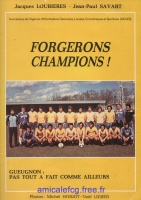 """1980 - Livre \""""Forgerons Champions 79\"""" écrit par les journalistes du Progrès"""